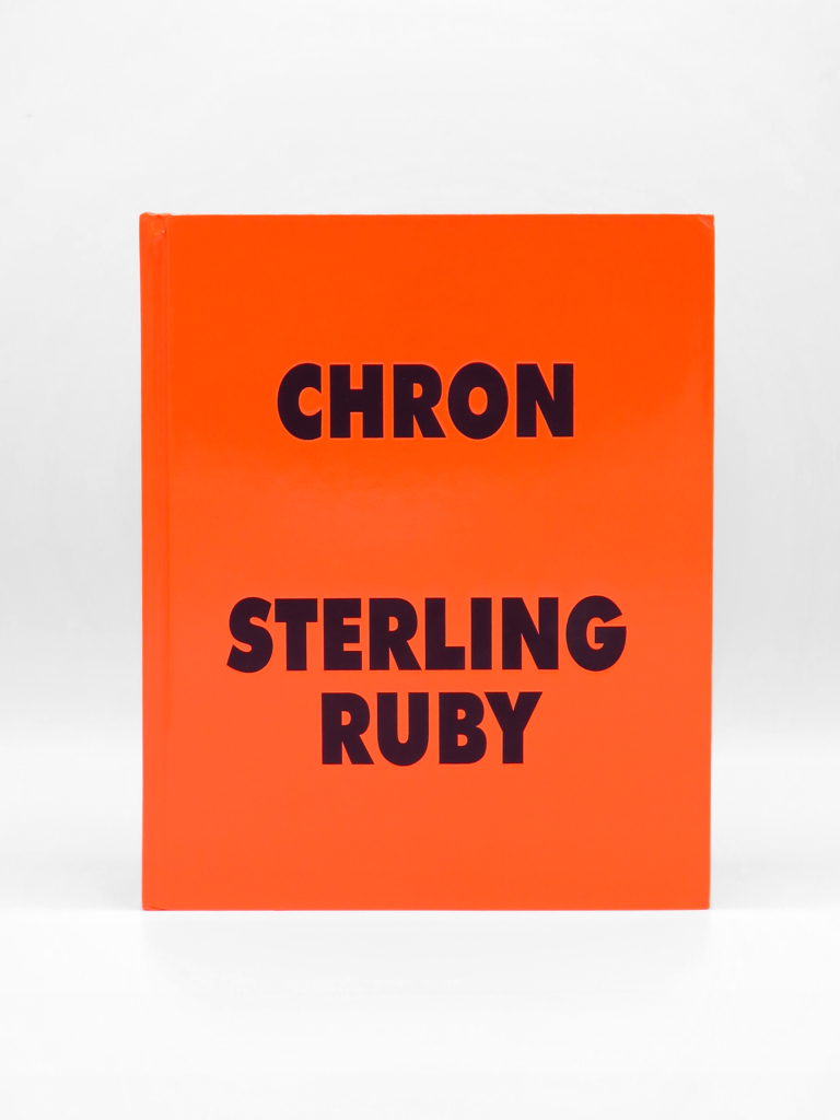 Sterling Ruby, Chron
